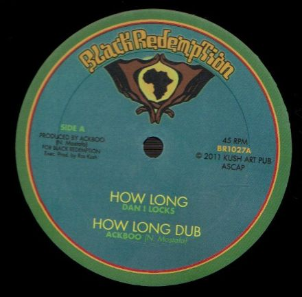 Dan I Locks - How Long / Ackboo - Be Strong (Black Redemption) US 10""